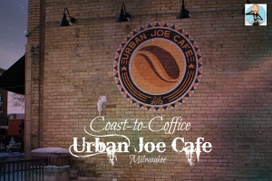 coffee, coffice, corporate social media, corporate writer, freelance social media, freelance writer, locally owned, Milwaukee, photography, professional social media, professional writer, small business, travel, Urban Joe Cafe, Wi-Fi, Wisconsin, working on the road